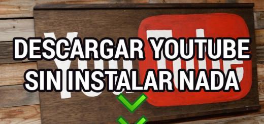 descargar-youtube-sin-instalar-nada