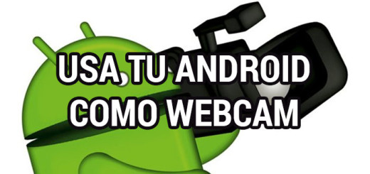 usa-tu-android-como-webcam
