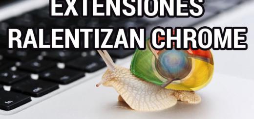 extensiones-ralentizan-chrome